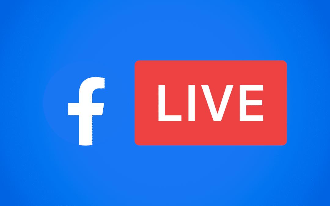 Facebook Live : Le guide complet pour faire une vidéo en direct (et la réussir)