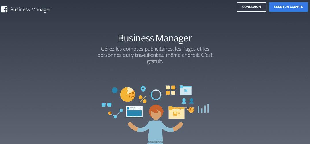 Comment installer et utiliser le Business Manager de Facebook – Guide Complet