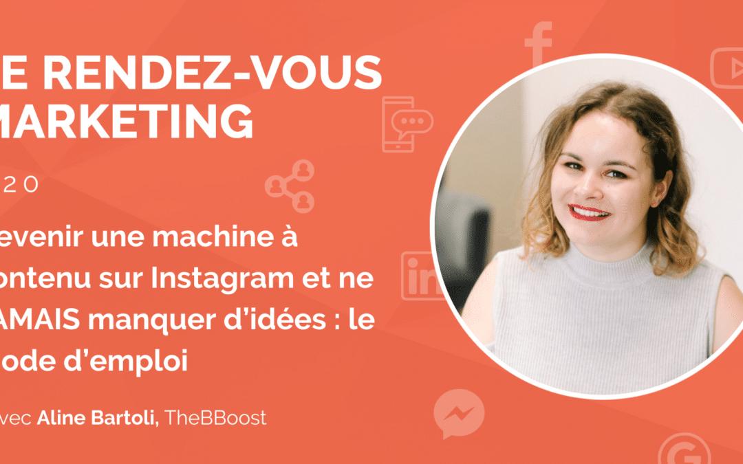#20 – Devenir une machine à contenu sur Instagram et ne JAMAIS manquer d'idées : le mode d'emploi avec Aline Bartoli de TheBBoost